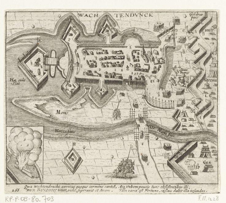 Anonymous | Wachtendonk door Bucquoy veroverd, 1605, Anonymous, 1613 - 1615 | Beleg en verovering van Wachtendock door het Spaanse leger onder de graaf van Bucquoy, 28 oktober 1605. Plan van de stad, rechts het legerkamp van het Spaanse leger. Linksonder een inzet met de ontploffende ondermijnde stadsmuur. Met onderschrift van 4 regels in het Latijn. Genummerd 266. Bedrukt op achterzijde met tekst in het Latijn.