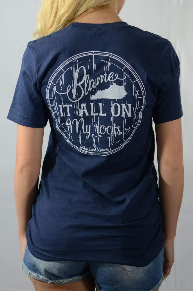 Blame it all on my roots. Family reunion tshirt.