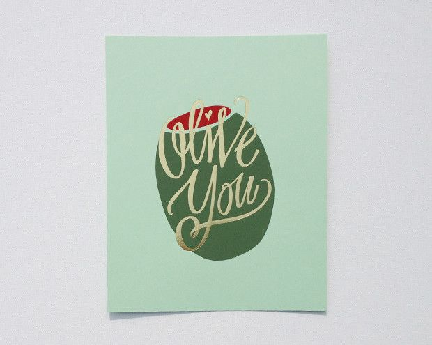 Olive You! Print...... Love this! Just don't know where i could put it!