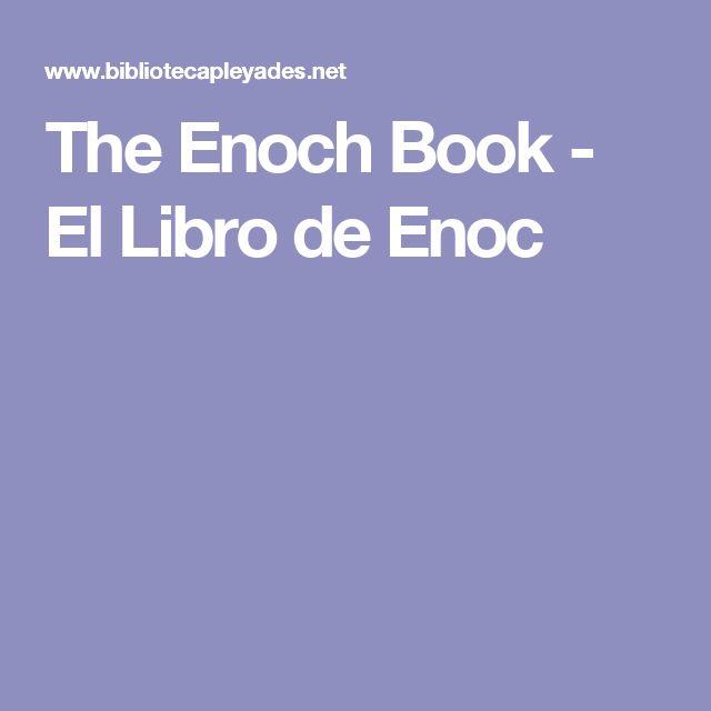 The Enoch Book - El Libro de Enoc