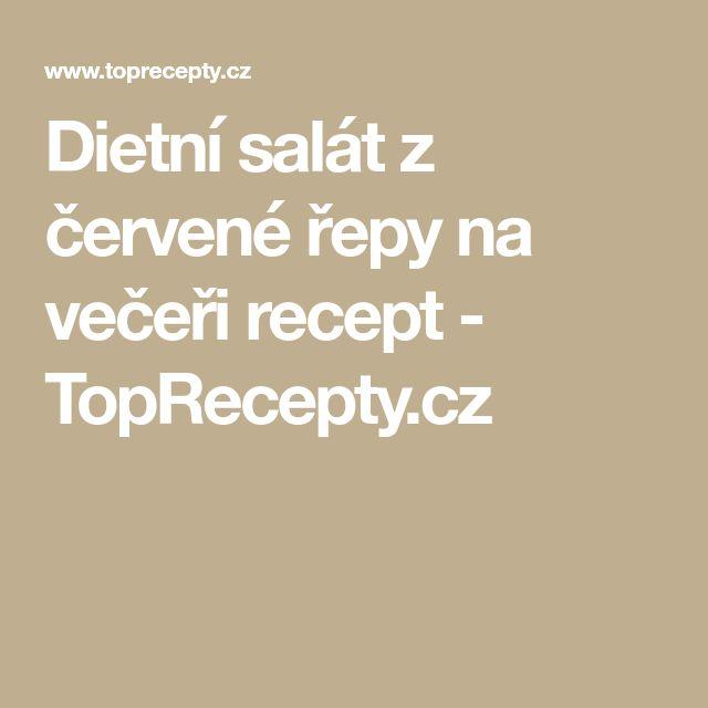 Dietní salát z červené řepy na večeři recept - TopRecepty.cz
