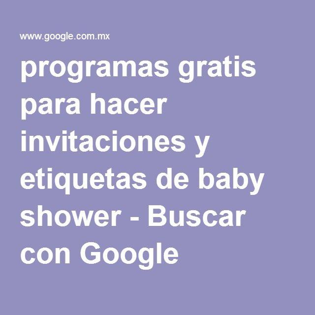 programas gratis para hacer invitaciones y etiquetas de baby shower - Buscar con Google