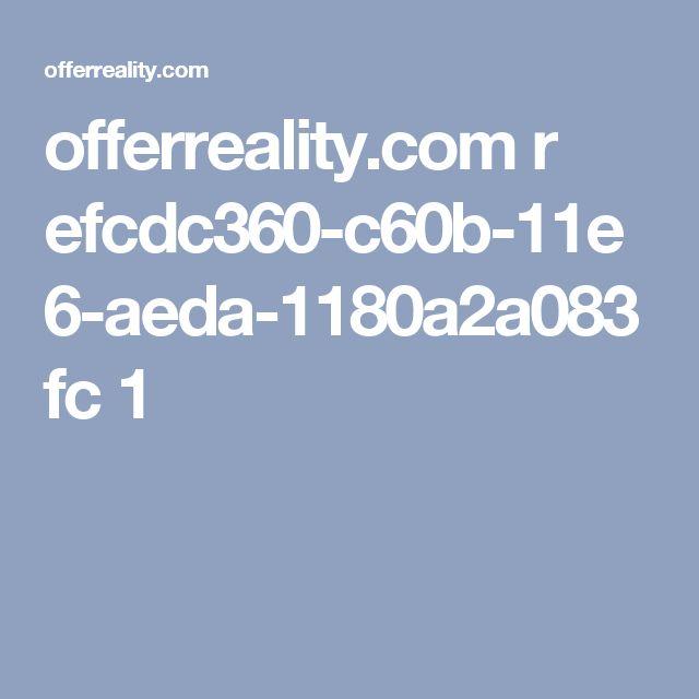 offerreality.com r efcdc360-c60b-11e6-aeda-1180a2a083fc 1