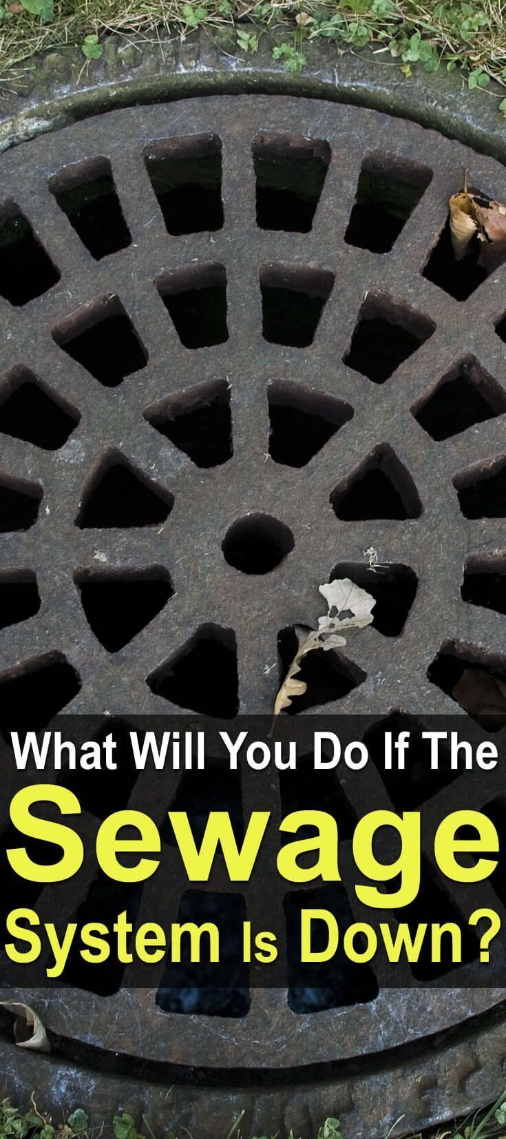 What Will You Do If The Sewage System Is Down. One of the most commonly overlooked aspects of preparedness is the question of what to do with excrement after the SHTF. #Urbansurvivalsite #SHTF #Sewagesystemdown