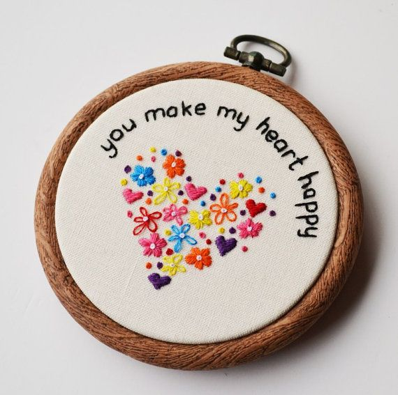 Hand Embroidery You Make My Heart Happy Hoop Art