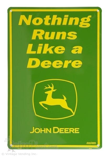 John Deere Signs Nothing Runs Like a Deere Metal Signs from RetroPlanet.com