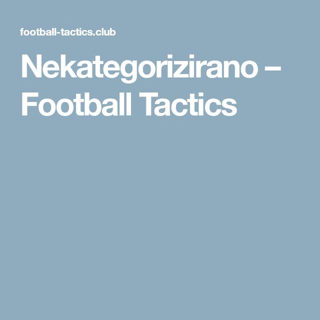 Nekategorizirano – Football Tactics