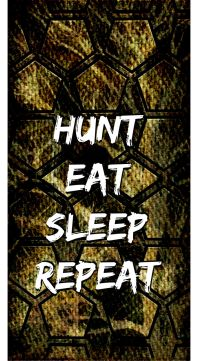"""Hunt, Eat, Sleep, Repeat"" Signature Series Phone Case $29.50 www.wildplacesphonecases.com"