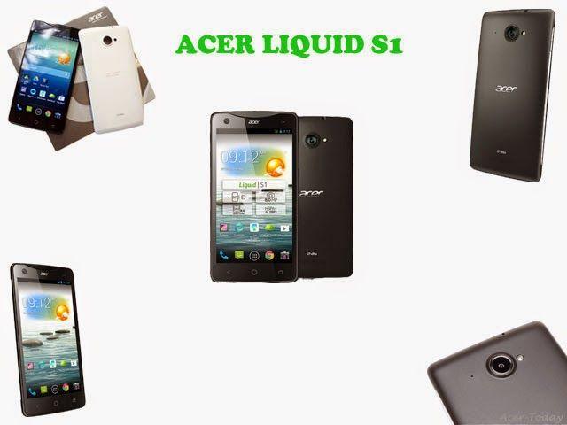 Acer Liquid S1  acer-today.blogspot.com