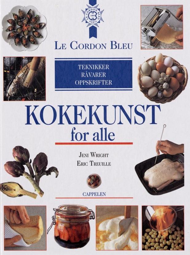 Le Cordon Bleu. Kokekunst for alle: teknikker, råvarer, oppskrifter.
