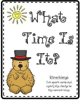 This is a 21 page center with assessment sheets to reinforce telling time.  My kids love matching the times!...: Telling Time, Groundhog, Schools Ideas, Time Assessment, Winter Ideas
