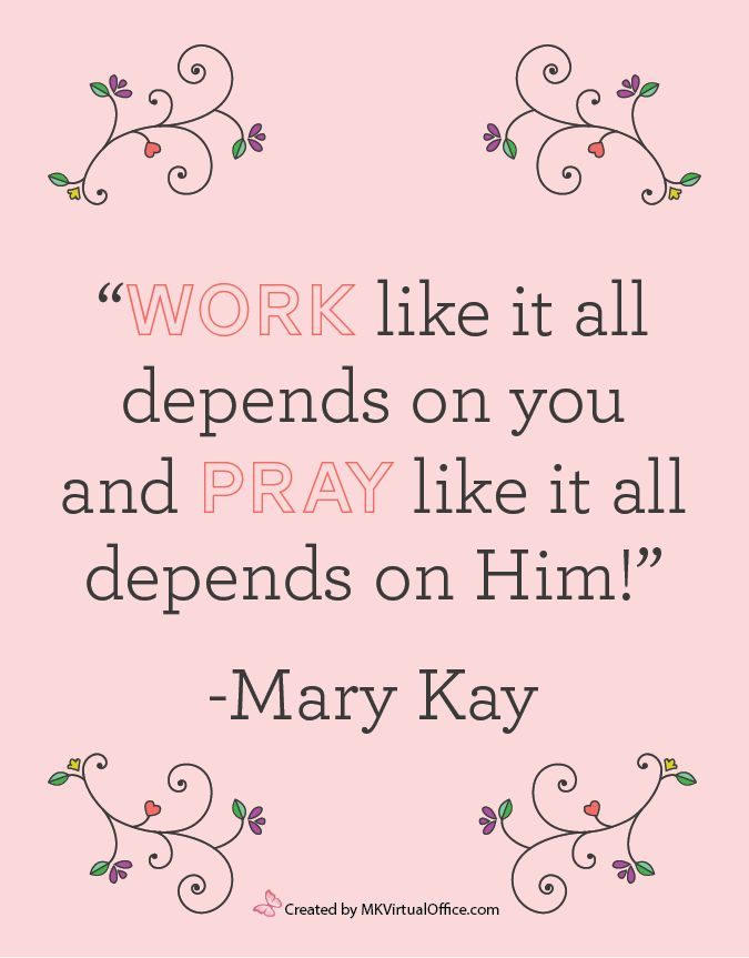 Love quotes from our Wonderful & Beloved Founder ~ Mary Kay Ash!