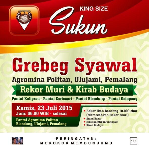 Grebeg Syawal Agromina Politan, Ulujami, Pemalang Rekor Muri &  Kirab Budaya 23 Juli 2015  #PRSukunEvent #GrebegSyawal
