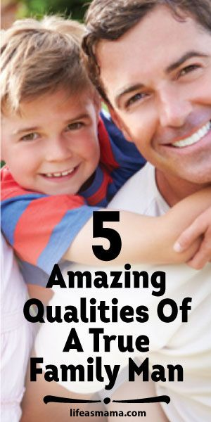 5 Amazing Qualities Of A True Family Man