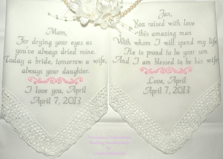 Mother and Mother In-Law Wedding Gift Personalized Embroidered Wedding hankerchief Set of 2 by Canyon Embroidery. $47.50, via Etsy.  Gifts for mama & Diane