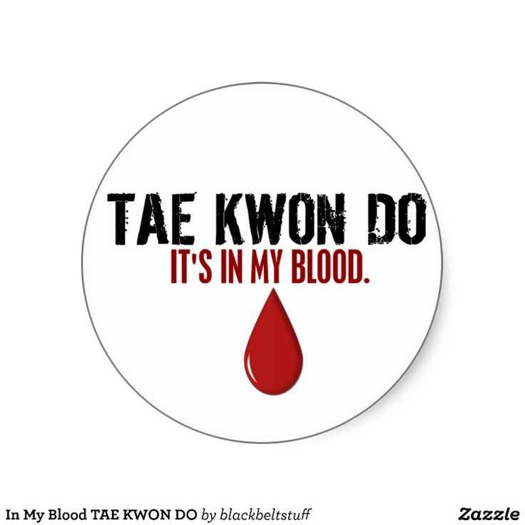 In My Blood TAE KWON DO Stickers