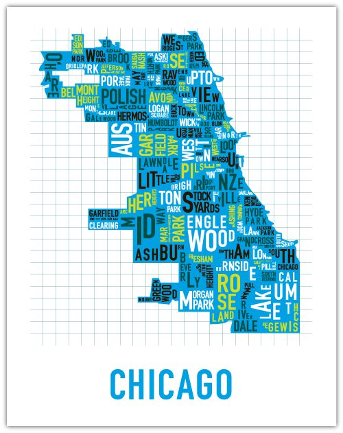 Very cool font map of Chicago. http://www.orkposters.com/chicago.html