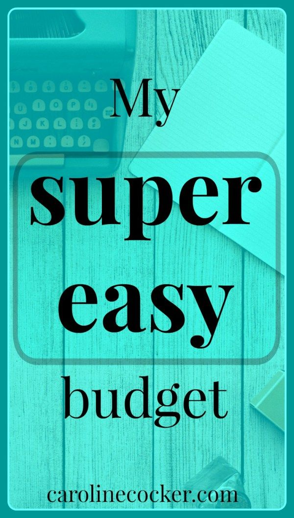 My super easy budget. If you can really call it a budget at all | saving money