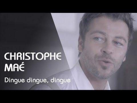Dingue, dingue, dingue par Christophe Maé