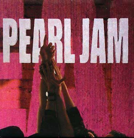 Ten by Pearl Jam (CD, Aug-2003, Epic (USA))