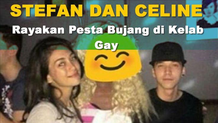 Stefan dan Celine Dikabarkan Rayakan Pesta Bujang di Kelab Gay!!! Wow