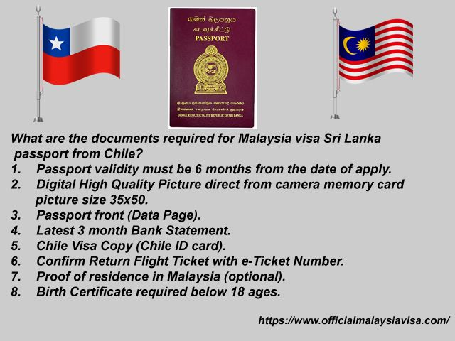 What Are The Documents Required For Malaysia Visa Sri Lanka Passport From Chile Visa Online How To Apply Visa