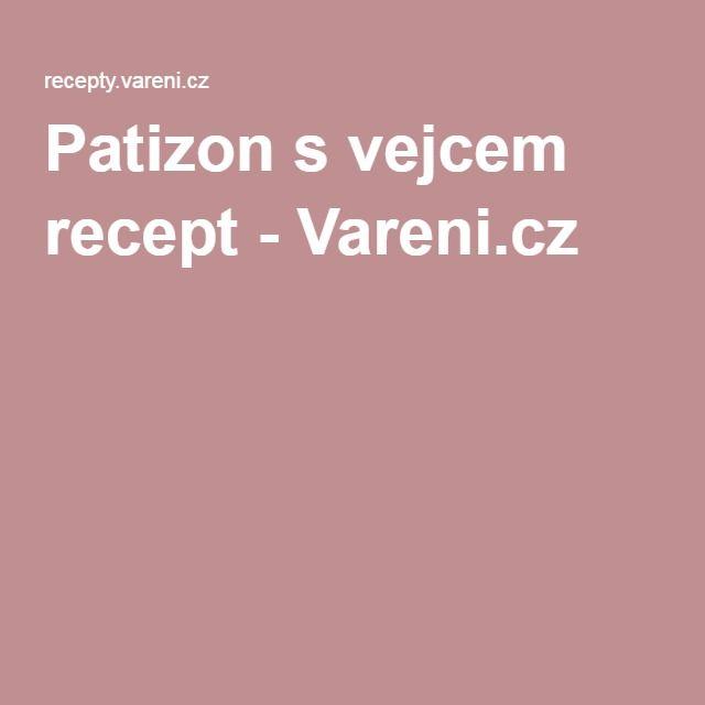 Patizon s vejcem recept - Vareni.cz
