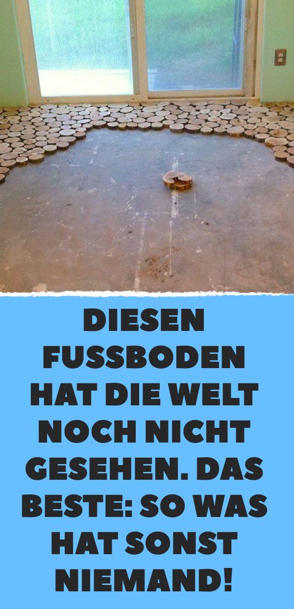 Diesen Fußboden hat die Welt noch nicht gesehen. …