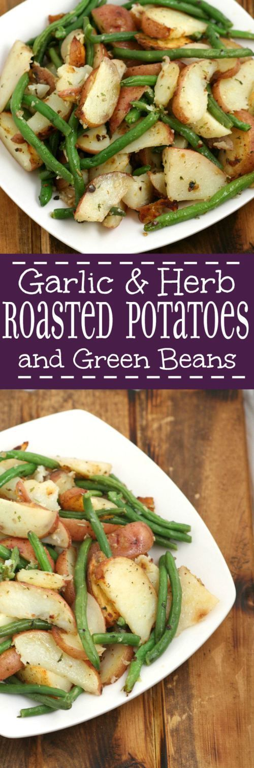 Garlic Herb Roasted Potatoes and Green Beans - an easy, healthy side dish recipe with potato and vegetable. Great for supper.