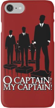 O Captain! My Captain! iPhone 7 Cases