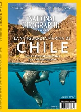 National Geographic en Español, vol 41 N°4 octubre 2017.