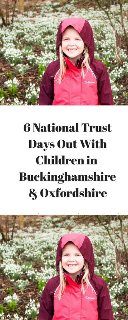 6 National Trust Days Out With Children in Buckinghamshire & Oxfordshire www.minitravellers.co.uk Whether you are visiting simply for some fresh air, to ride a bike or to play in one of the many adventure playgrounds we are sure you will find a National Trust property in Buckinghamshire & Oxfordshire that you will love.