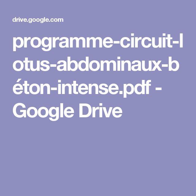 programme-circuit-lotus-abdominaux-béton-intense.pdf - GoogleDrive