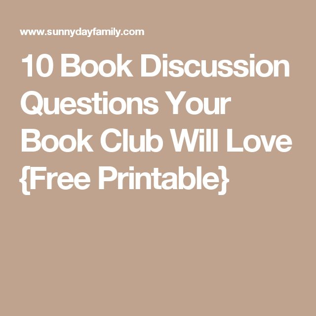 10 Book Discussion Questions Your Book Club Will Love {Free Printable}