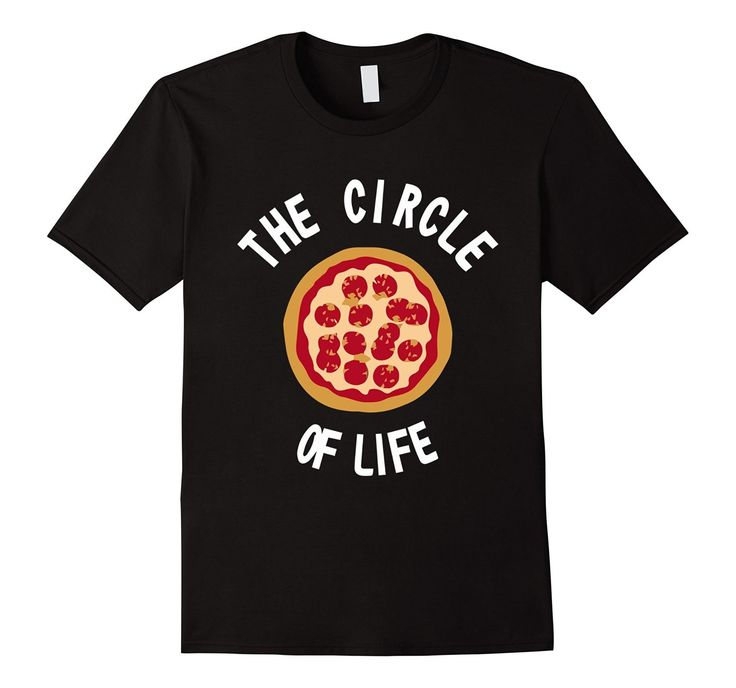 Funny: The Pizza Circle of Life T-Shirt