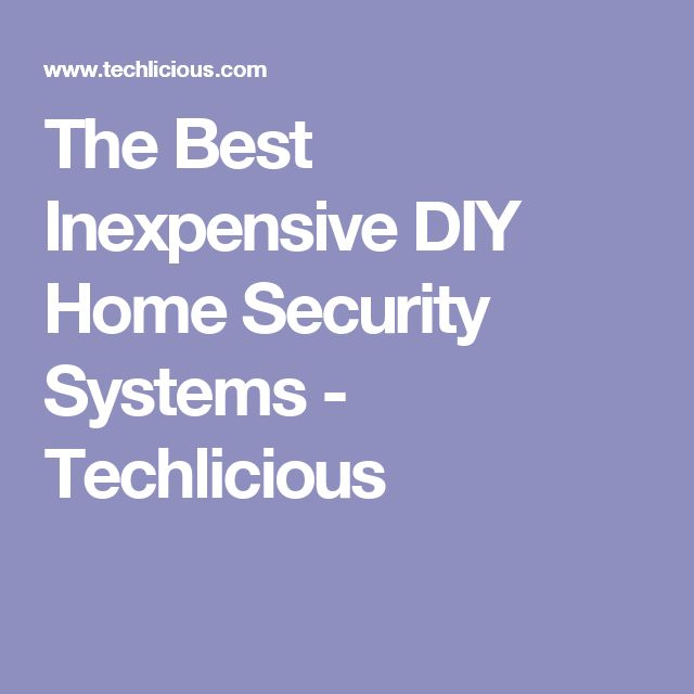 35 best home tech security systems images on pinterest for Best security for your home