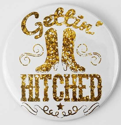 This white Gettin' Hitched button with boot design is a perfect gift for the bride. Perfect to attach to any surface and pairs nicely with the bride's posse buttons to give your cowgirl bachelorette or country western bridal party some flair!