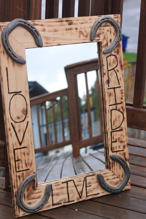 Live, Love, Ride Wall Mirror for horse lovers, western or rustic decor with horseshoes