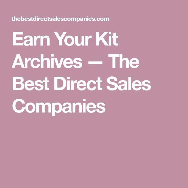 Earn Your Kit Archives — The Best Direct Sales Companies