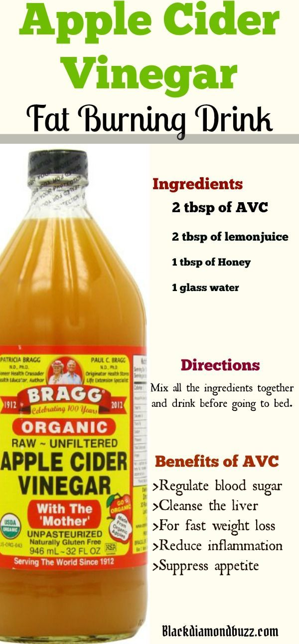 Apple Cider Vinegar for Weight Loss in 1 Week: how do you take apple cider vinegar to lose weight? Here are the recipes you need for fat burning and liver cleansing.  Ingredients 2 tbsp of AVC      2 tbsp of lemon juice      1 tbsp of Honey      1 glass water  Directions Mix all the ingredients together and drink before going to bed.  Benefits of Avc >Regular blood sugar >cleanse the liver >For fast weight loss >Reduce inflammation  >Suppress appetite