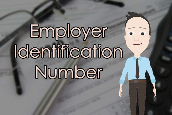 Employer Identification Number – LookUp, Retrieve, Benefits, Validity, Application, Verify, Etc