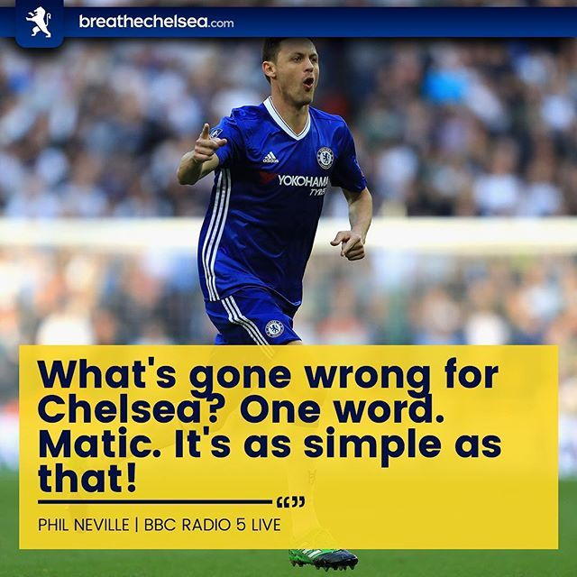 Phil Neville has blamed the loss of Nemanja Matic for Chelsea's inconsistent start to the 17/18 campaign. ・・・ #BreatheChelsea #CFC #ChelseaFC #CFCFamily #KTBFFH #Carefree #PremierLeague #EPL #ChampionsLeague #CL #UEFA