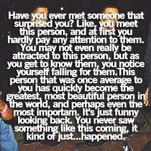 Yep, I know the feeling: Relationships Quotes, Describ Quotes, Drake Quotes, Best Friends Boyfriends Quotes, Perfect Boyfriends Quotes, My Life, So True, First Meeting Quotes, Shes Perfect Quotes