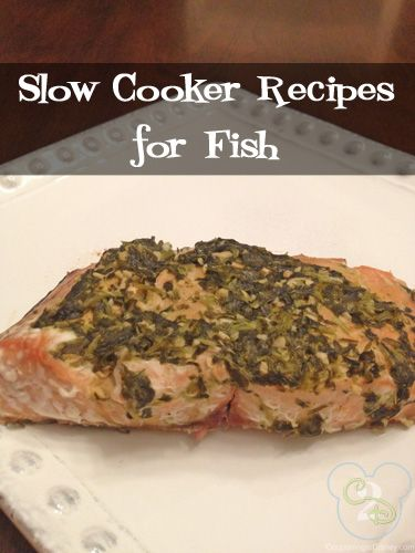 Fish is so good for you and now I can make it in the slow cooker!