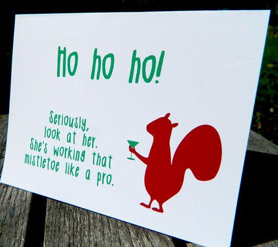 I love squirrels... Funny Christmas Card  Ho Ho Ho WG 193 by WryAndGinger on Etsy, $3.50