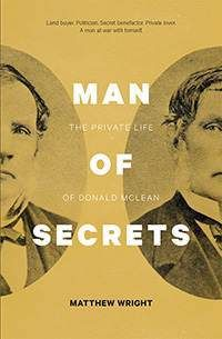 Cover of my book 'Man of Secrets: The Private Life of Donald McLean' (Penguin Random House 2015)