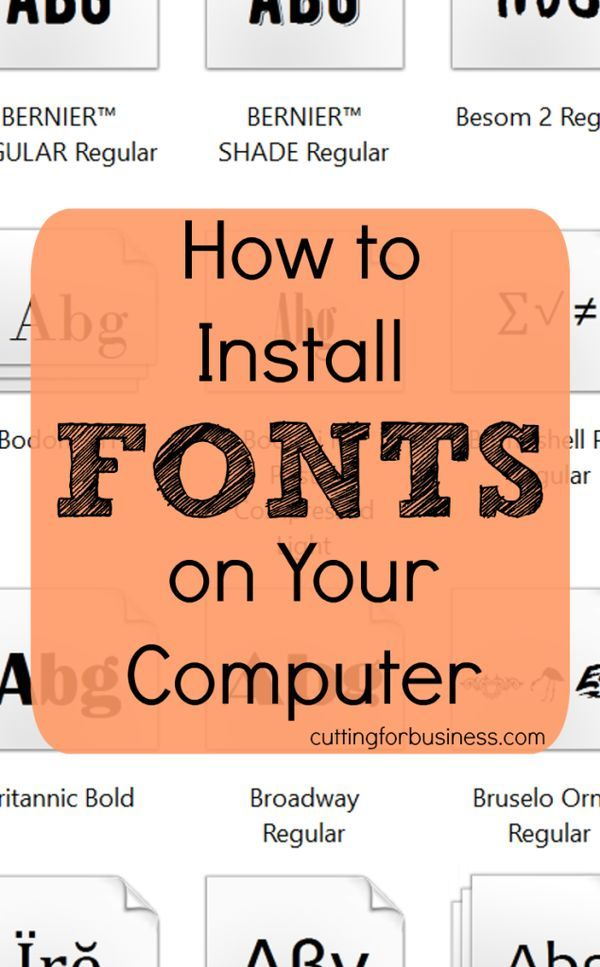 How to Install Fonts on Your Computer - Great for Silhouette Cameo, Curio, or Cricut users - cuttingforbusiness.com