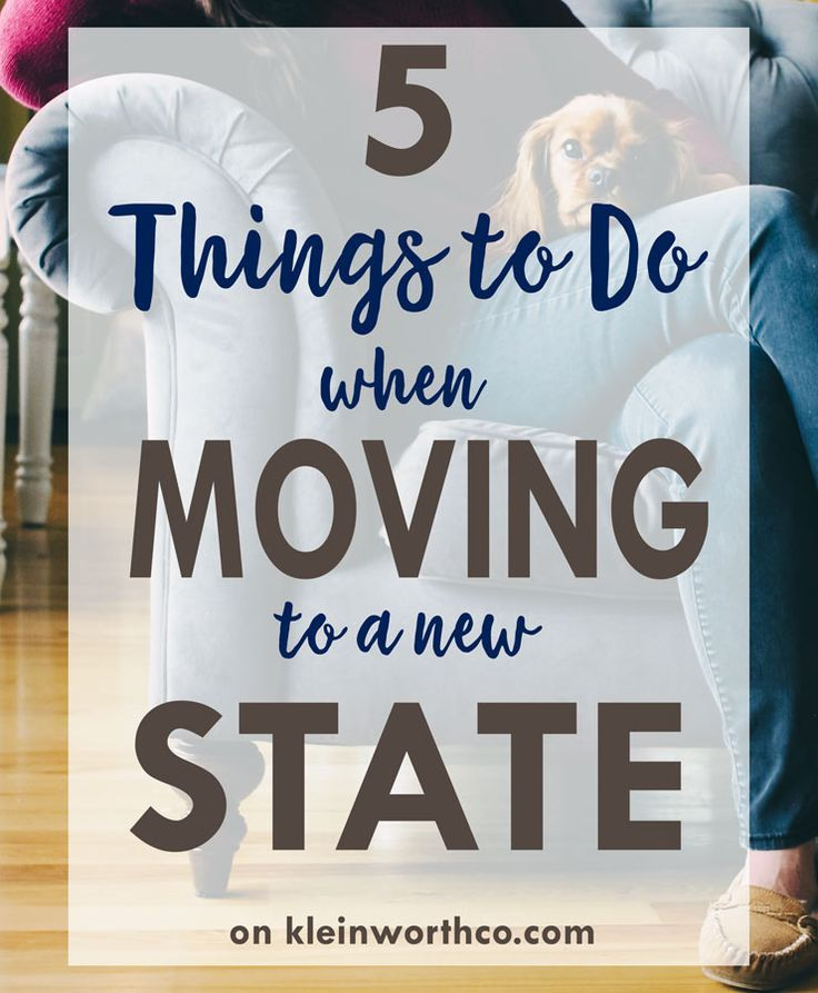 Moving takes a lot of planning. It's especially challenging when moving to a new state. These 5 Things to Do When Moving to a New State will help you plan! #ad via @KleinworthCo