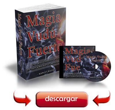 Descargar hoy aqui el libro de magia vudu fuerte dando clic aqui o en las fotos de abajo y obtendra el libro de hechizos para conquistar a un amor imposible ...