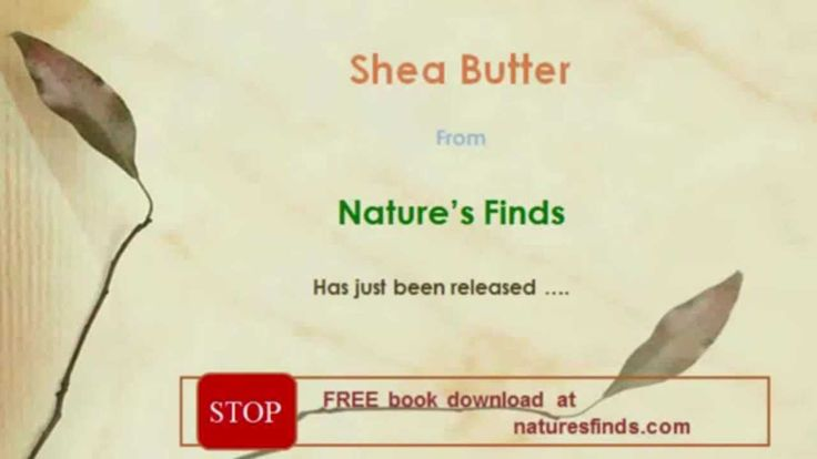 Shea Butter Has Just Been Released.  Shea butter skin care for all skin types.